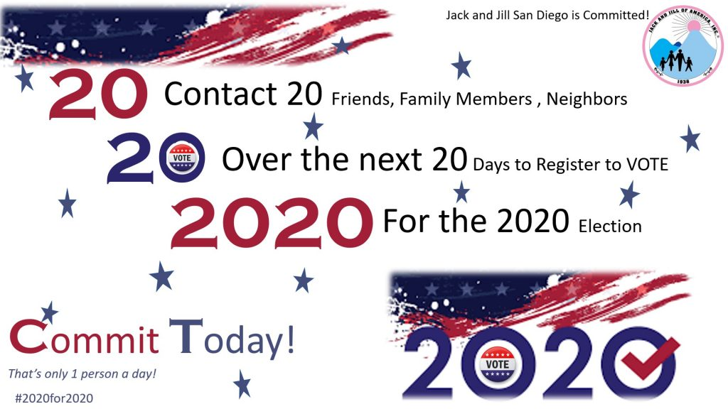 #2020for2020 Election.  Make the commitment today!  San Diego Jack and Jill is committed!  Please join us in committing to the When We All Vote Campaign! Register to vote today!  https://volunteer.whenweallvote.org/page/JackJillSanDiego